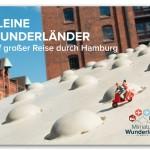 Kleine Wunderlaenderauf großer Reise durch Hamburg